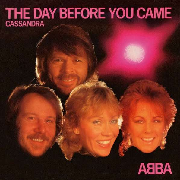 ABBA ‎- The Day Before You Came/Cassandra