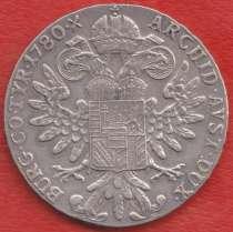 Австрия Талер Марии Терезии 1780 г. серебро, в Орле